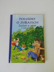 Kniha Pohádky o zvířatech - Zajíček a ježek